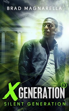 Silent Generation (XGeneration, #3)