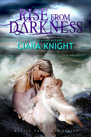 Rise from Darkness(Battle for Souls 1)