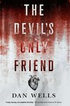 The Devil's Only Friend (John Cleaver, #4)
