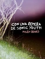 Con una remera de Sonic Youth