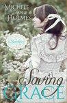 Saving Grace (Hearthfire Romance, #1)