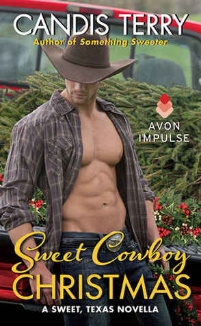 Sweet Cowboy Christmas (Sweet, Texas, #3.5)
