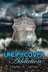 Undercover Addiction (Secret Sins #2)