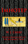 Imhotep.: Fourth Manuscript of the Richards' Trust (The Manuscripts of the Richards' Trust Book 4)