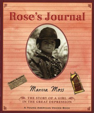 Rose's Journal: The Story of a Girl in the Great Depression (Young American Voices, #4)