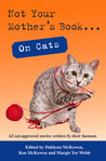 Not Your Mother's Book . . . On Cats