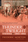 Thunder at Twilight by Frederic Morton