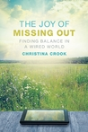 The Joy of Missing Out by Christina  Crook