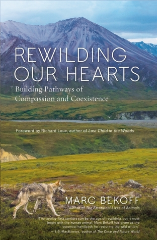 rewilding-our-hearts-building-pathways-of-compassion-and-coexistence