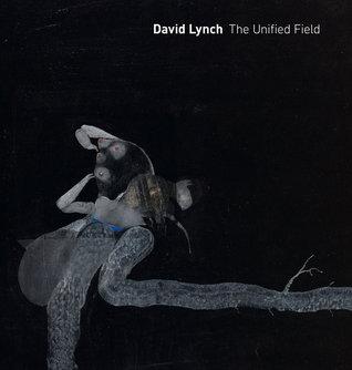 david-lynch-the-unified-field