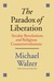 The Paradox of Liberation: ...