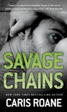 Savage Chains (Men in Chains, #1.5-1.7)