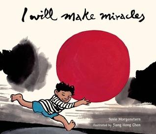 I Will Make Miracles