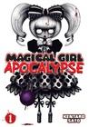 Magical Girl Apocalypse, Vol. 1 by Kentaro Sato