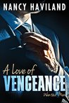A Love of Vengeance (Wanted Men, #1)