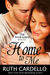 Home to Me by Ruth Cardello