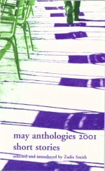 The May Anthologies 2001: Short Stories