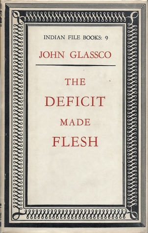 The Deficit Made Flesh