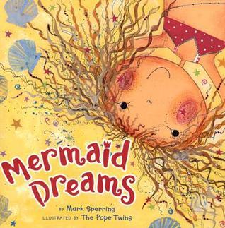 Mermaid Dreams by Mark Sperring