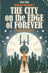 Star Trek: Harlan Ellison's The City on the Edge of Forever: The Original Teleplay