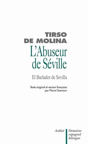 LAbuseur De Seville Et LInvite De Pierre