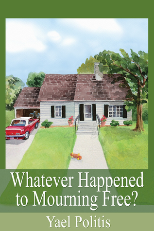 Whatever Happened to Mourning Free? (The Olivia Series, #3)