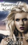 Haunting Nathan (Haunted Dreams, #1)