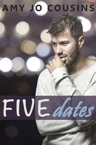 Five Dates by Amy Jo Cousins