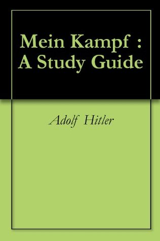 Mein Kampf : A Study Guide
