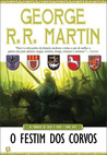 O Festim dos Corvos by George R.R. Martin