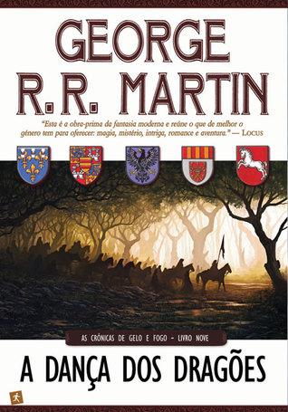 A Dança dos Dragões by George R.R. Martin