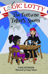 The Fortune Teller's Spoon by Paige Peterson
