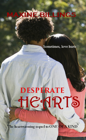 Desperate Hearts (One of A Kind, #2)