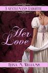 Her Love (A Gentleman's Daughter #3)