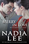 Merry in Love by Nadia Lee