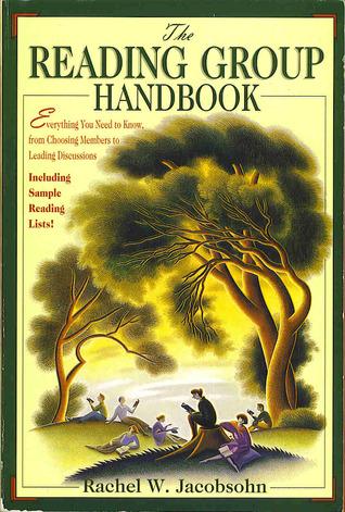 The Reading Group Handbook by Rachel W. Jacobsohn