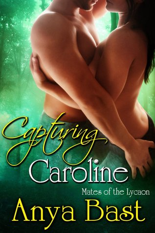 Capturing Caroline (Mates of the Lycaon,...