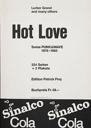 Hot Love : Swiss Punk & Wave: 1976 - 1980