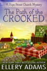 The Path of the Crooked (A Hope Street Church Mystery, #1)