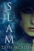 SLAM by Tash McAdam