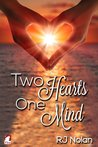 Two Hearts - One Mind by R.J. Nolan