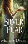 The Silver Pear (The Dark Forest #2)