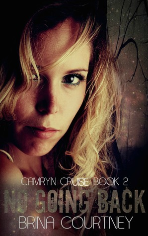 No Going Back (Camryn Cruise #2)