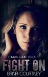 Fight On (Camryn Cruise, #2)
