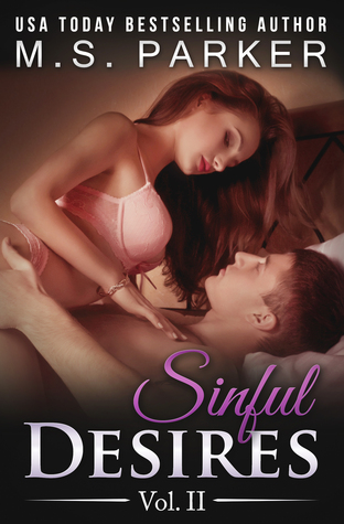Sinful Desires: Vol. II (Sinful Desires, #2)