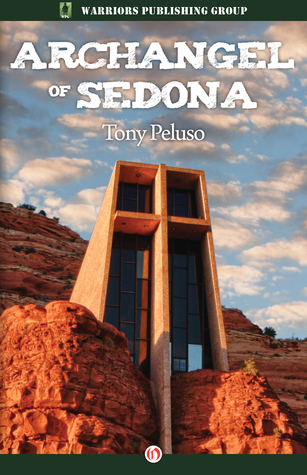 Archangel of sedona by tony peluso fandeluxe PDF