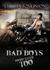 Bad Boys Need Love Too (Bad...