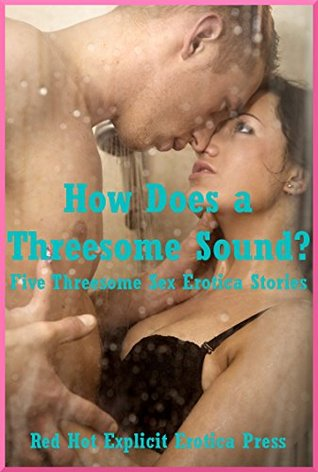 Threesome stories and discussions