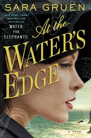 Image result for at the water's edge sara gruen