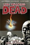The Walking Dead, Vol. 9 by Robert Kirkman
